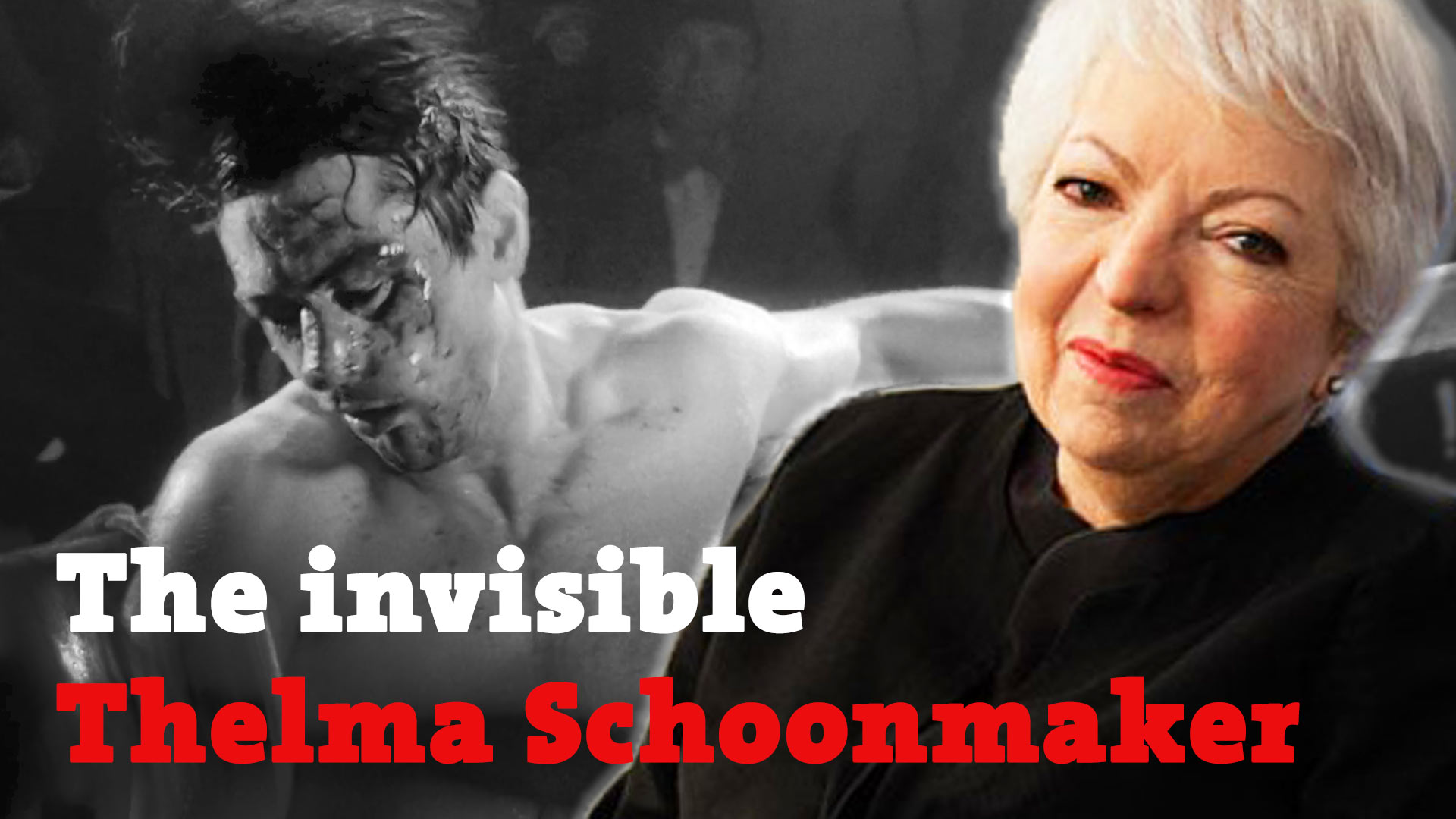 The Invisible Thelma Schoonmaker