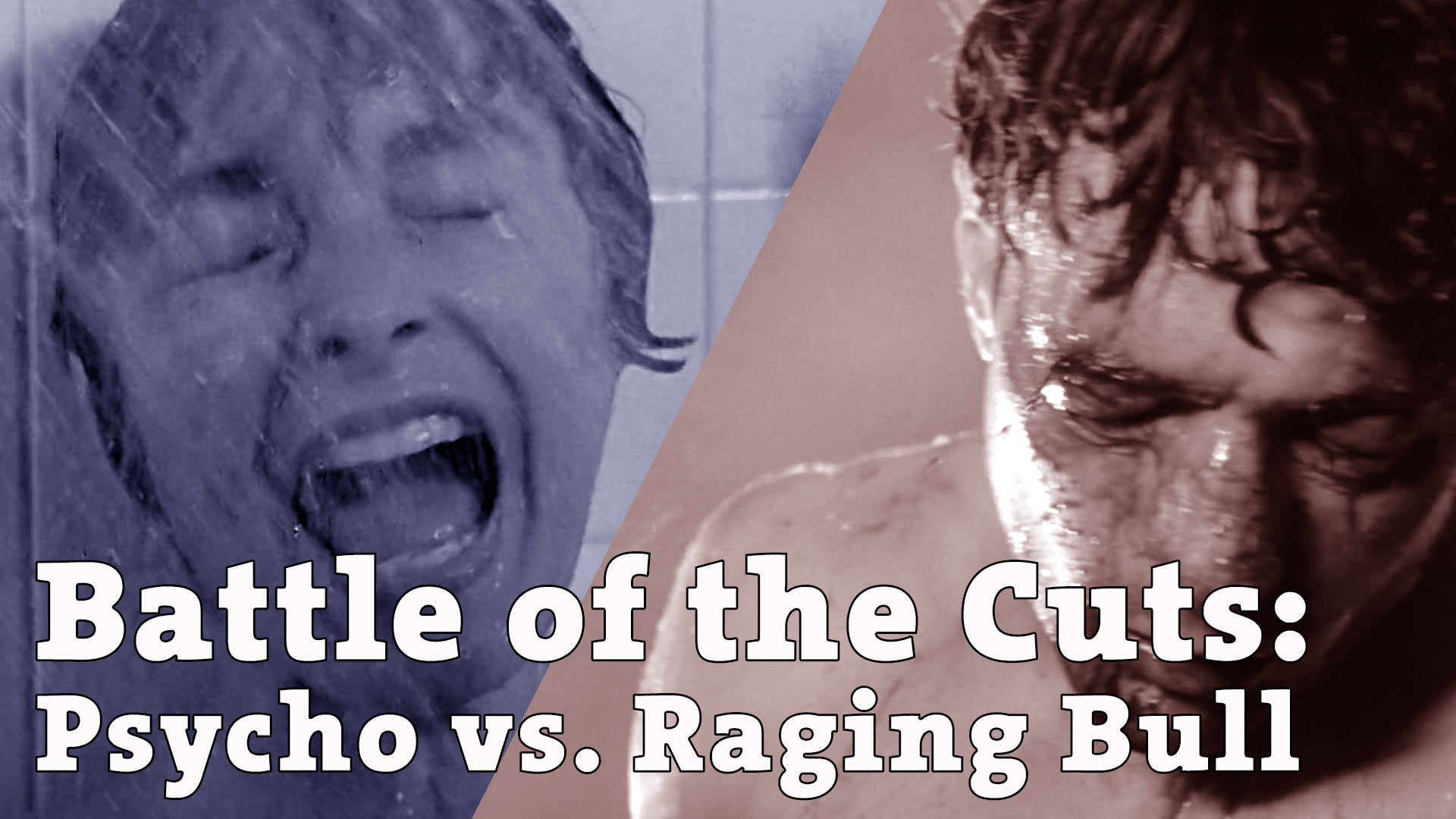 Battle of the cuts: Psycho vs. Raging Bull